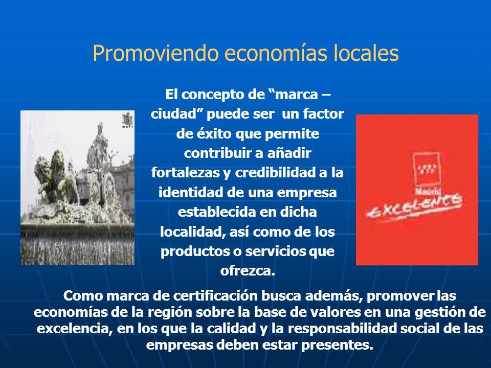 Promoviendo economías locales