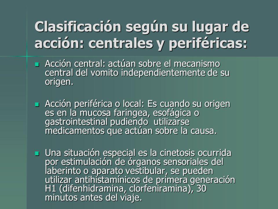 Clasificación según su lugar de acción: centrales y periféricas: