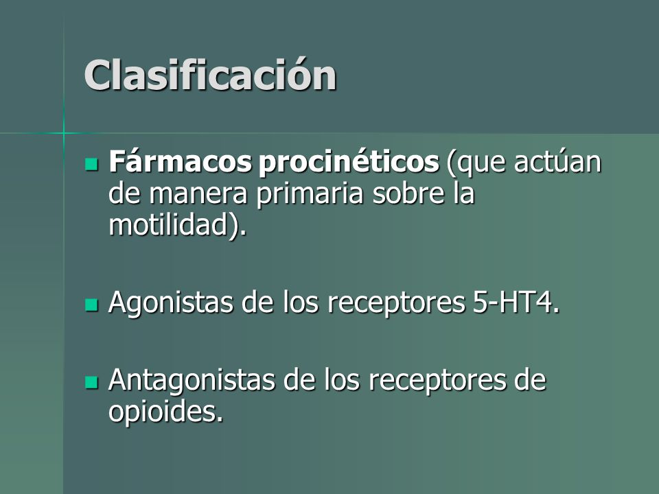Clasificación Fármacos procinéticos (que actúan de manera primaria sobre la motilidad). Agonistas de los receptores 5-HT4.