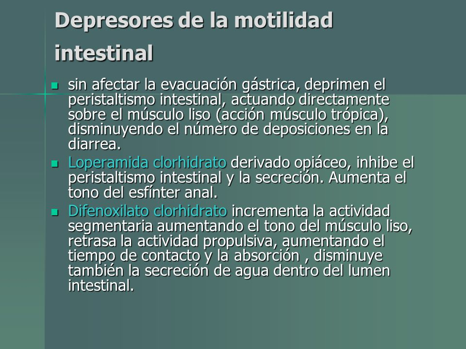 Depresores de la motilidad intestinal