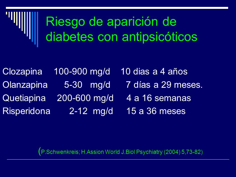 Riesgo de aparición de diabetes con antipsicóticos