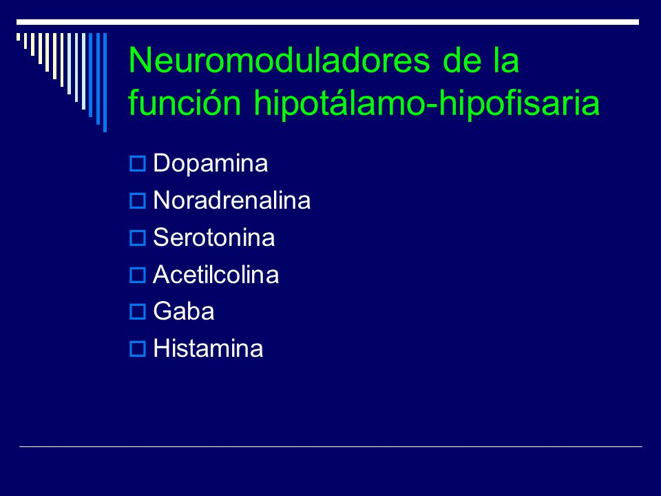 Neuromoduladores de la función hipotálamo-hipofisaria