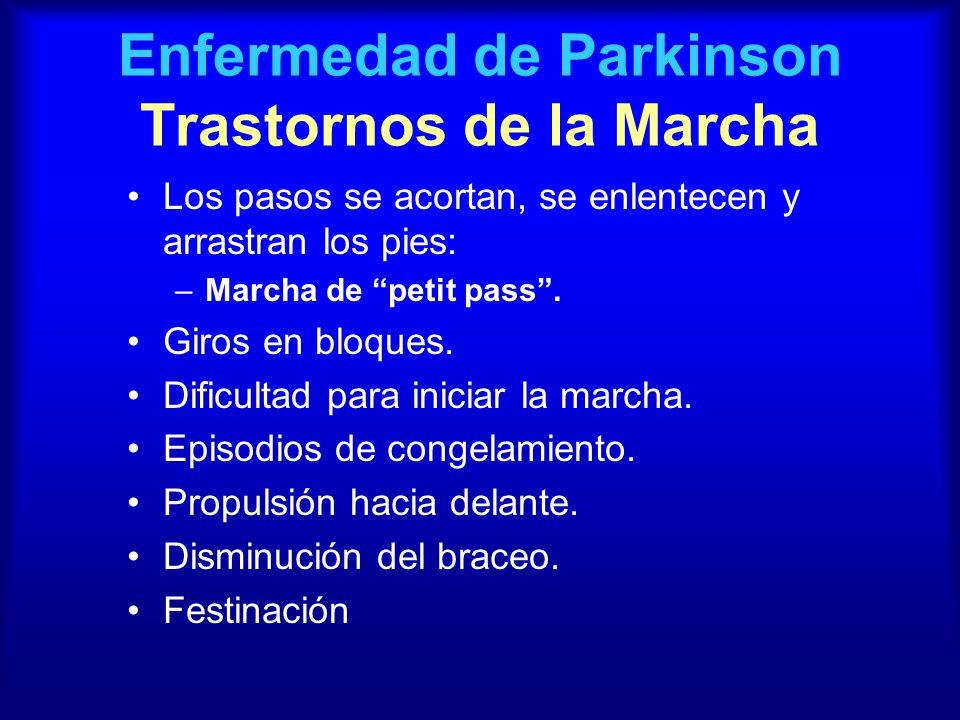Enfermedad de Parkinson Trastornos de la Marcha