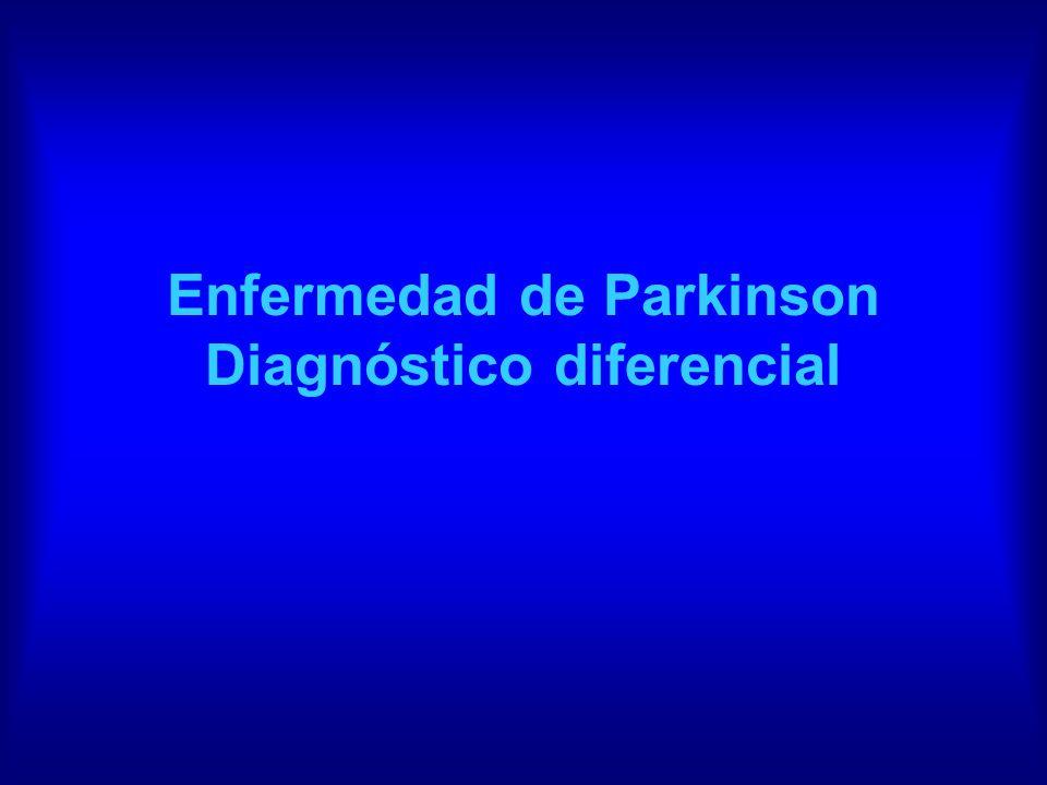 Enfermedad de Parkinson Diagnóstico diferencial