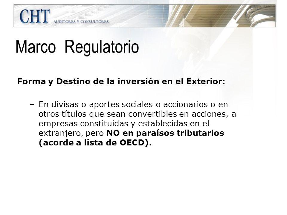 Marco Regulatorio Forma y Destino de la inversión en el Exterior: