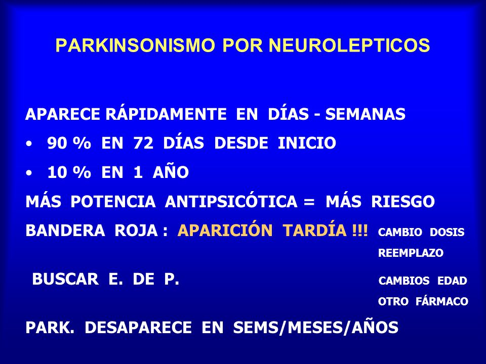 PARKINSONISMO POR NEUROLEPTICOS