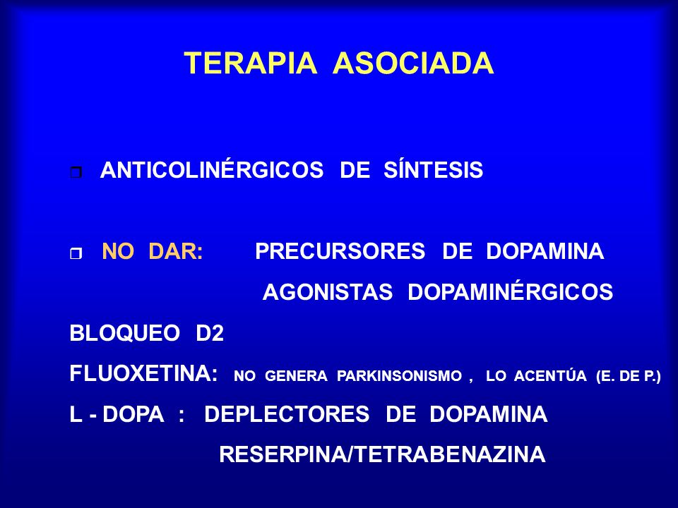 TERAPIA ASOCIADA ANTICOLINÉRGICOS DE SÍNTESIS