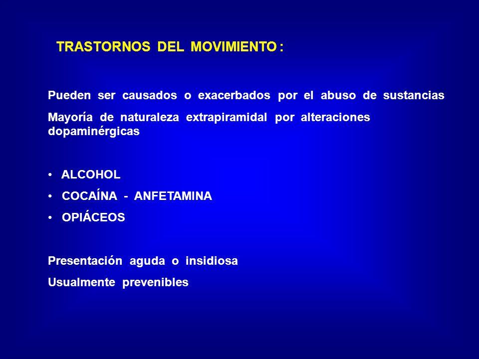 TRASTORNOS DEL MOVIMIENTO :