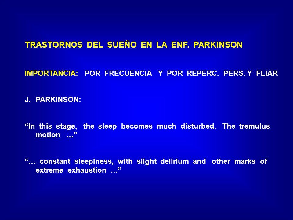 TRASTORNOS DEL SUEÑO EN LA ENF. PARKINSON