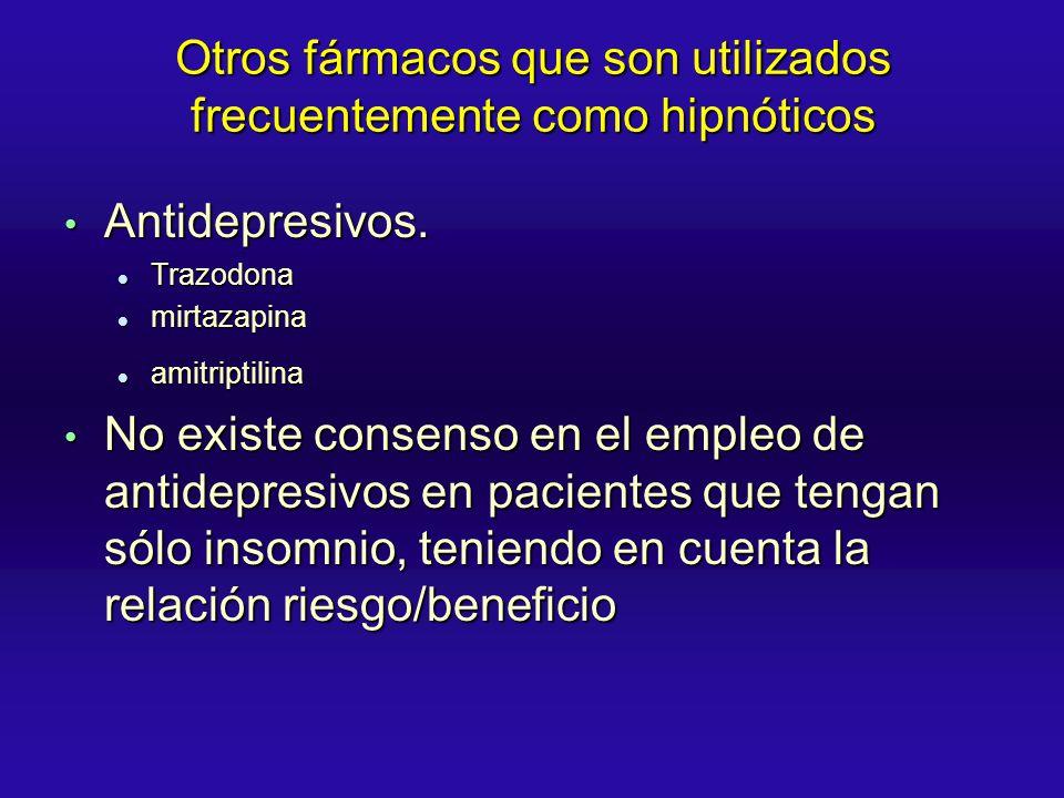 Otros fármacos que son utilizados frecuentemente como hipnóticos