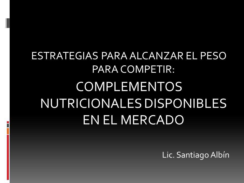 COMPLEMENTOS NUTRICIONALES DISPONIBLES EN EL MERCADO