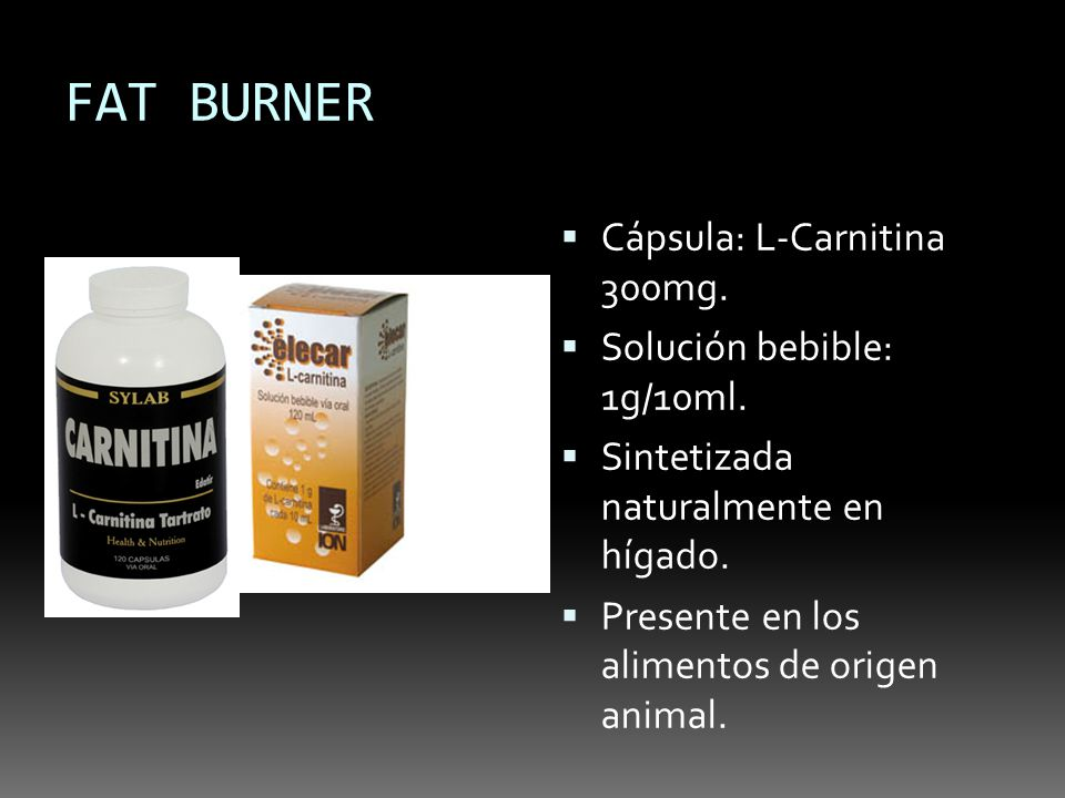 FAT BURNER Cápsula: L-Carnitina 300mg. Solución bebible: 1g/10ml.