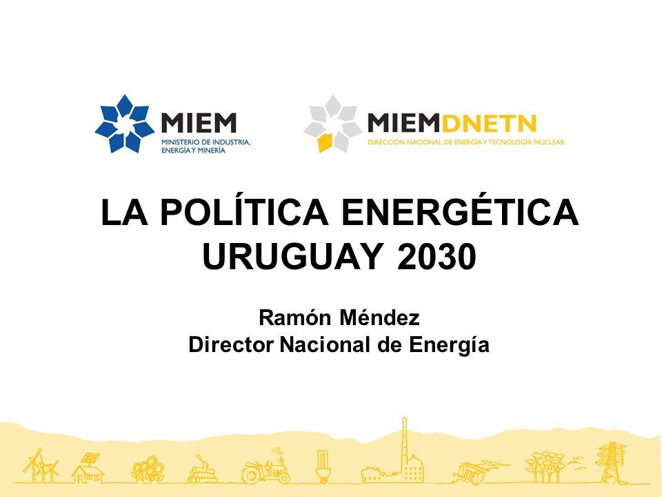LA POLÍTICA ENERGÉTICA Director Nacional de Energía