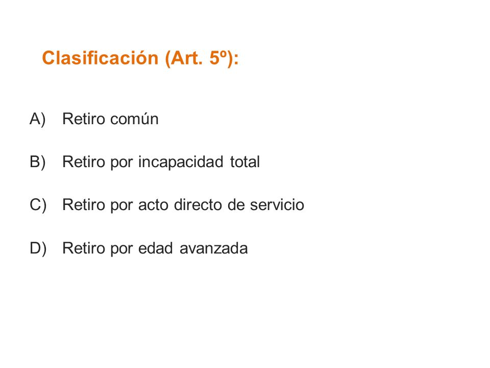 Clasificación (Art. 5º):