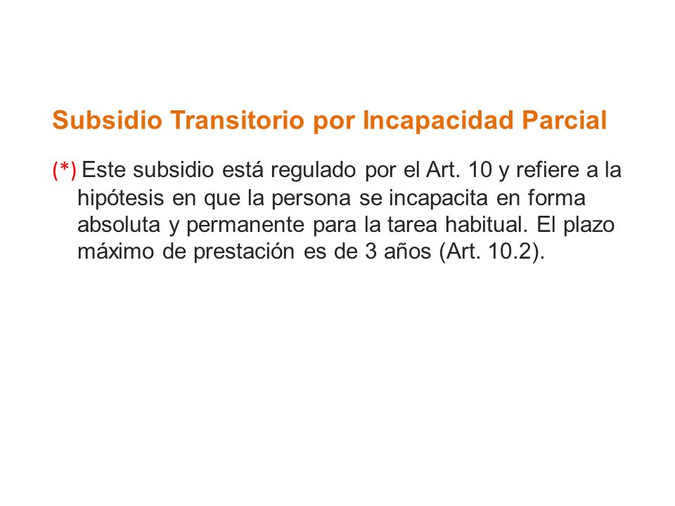 Subsidio Transitorio por Incapacidad Parcial