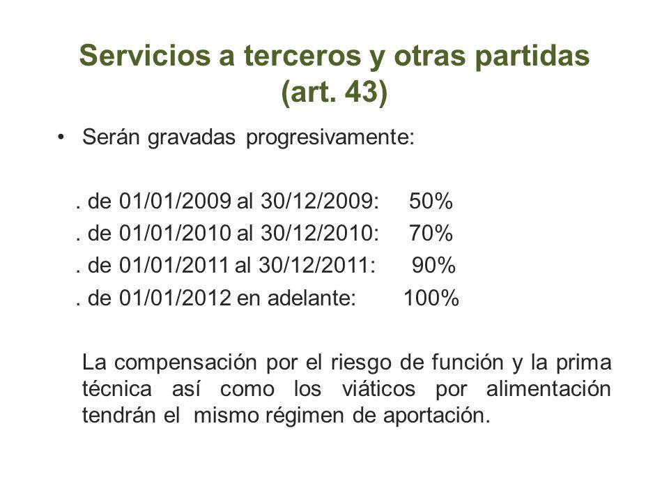 Servicios a terceros y otras partidas (art. 43)