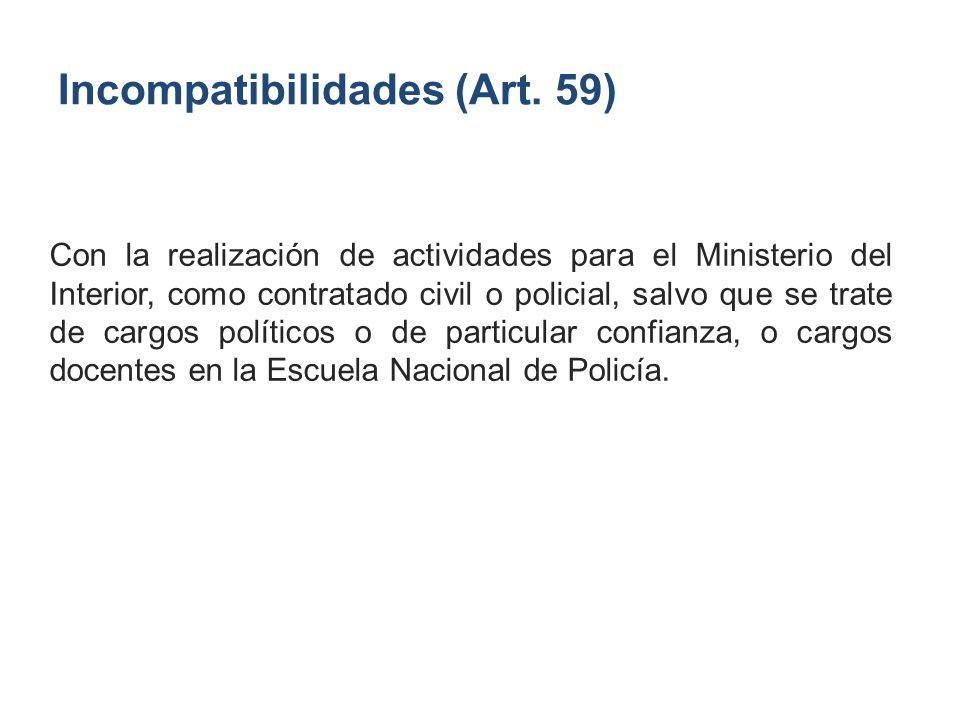 Incompatibilidades (Art. 59)