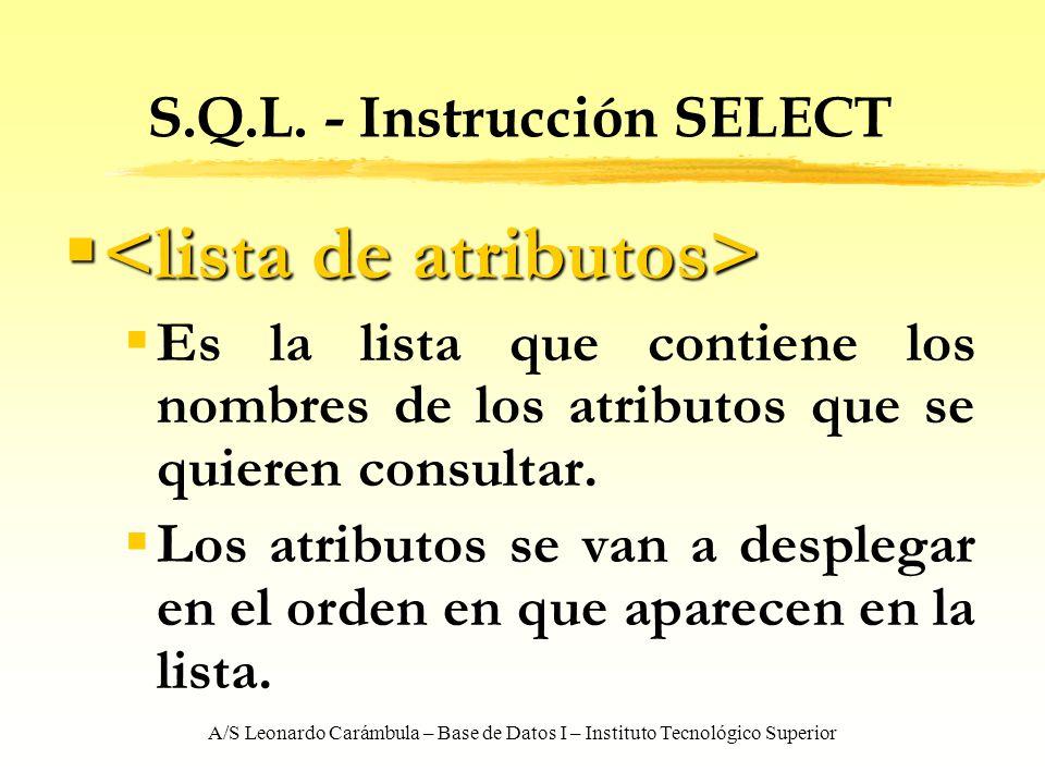 S.Q.L. - Instrucción SELECT