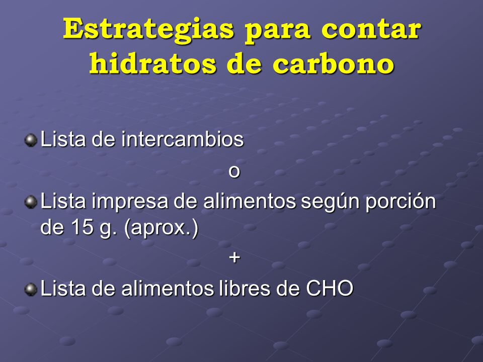 Estrategias para contar hidratos de carbono