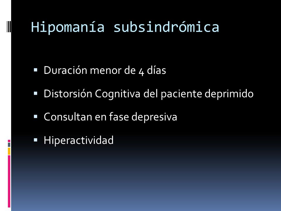 Hipomanía subsindrómica