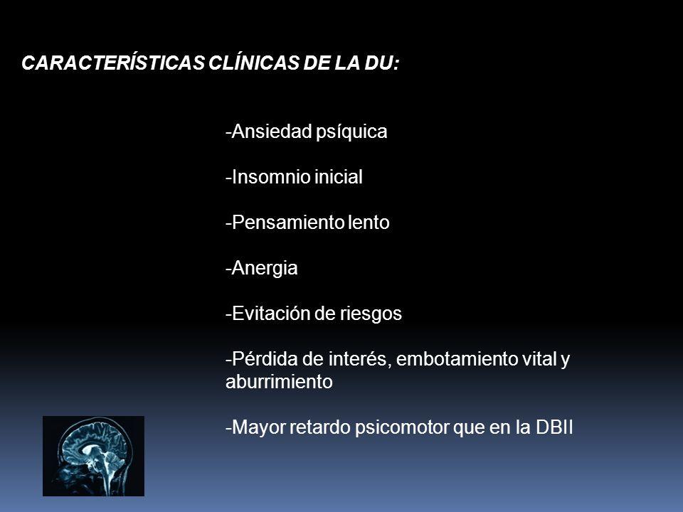 CARACTERÍSTICAS CLÍNICAS DE LA DU: