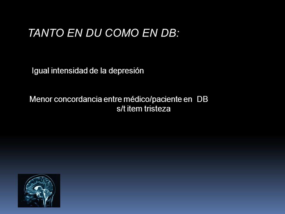 TANTO EN DU COMO EN DB: Igual intensidad de la depresión