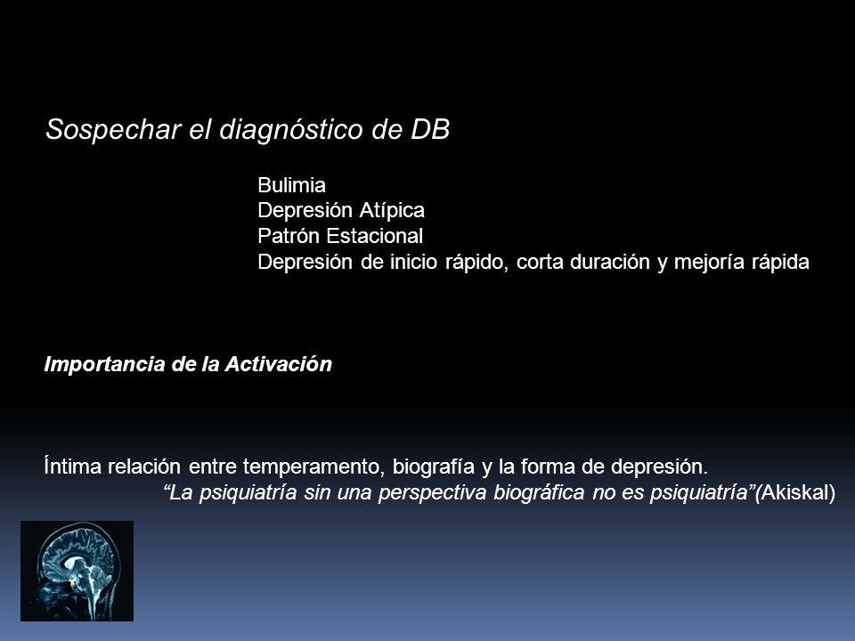 Sospechar el diagnóstico de DB