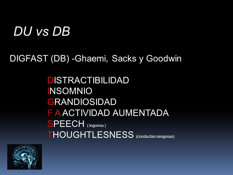 DU vs DB DIGFAST (DB) -Ghaemi, Sacks y Goodwin DISTRACTIBILIDAD