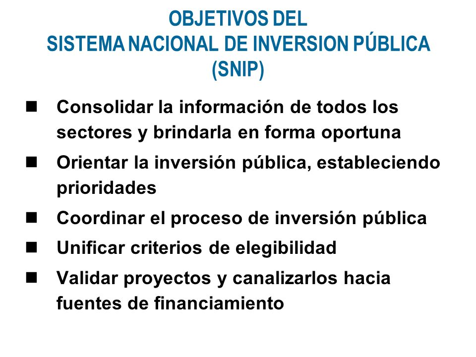 SISTEMA NACIONAL DE INVERSION PÚBLICA (SNIP)