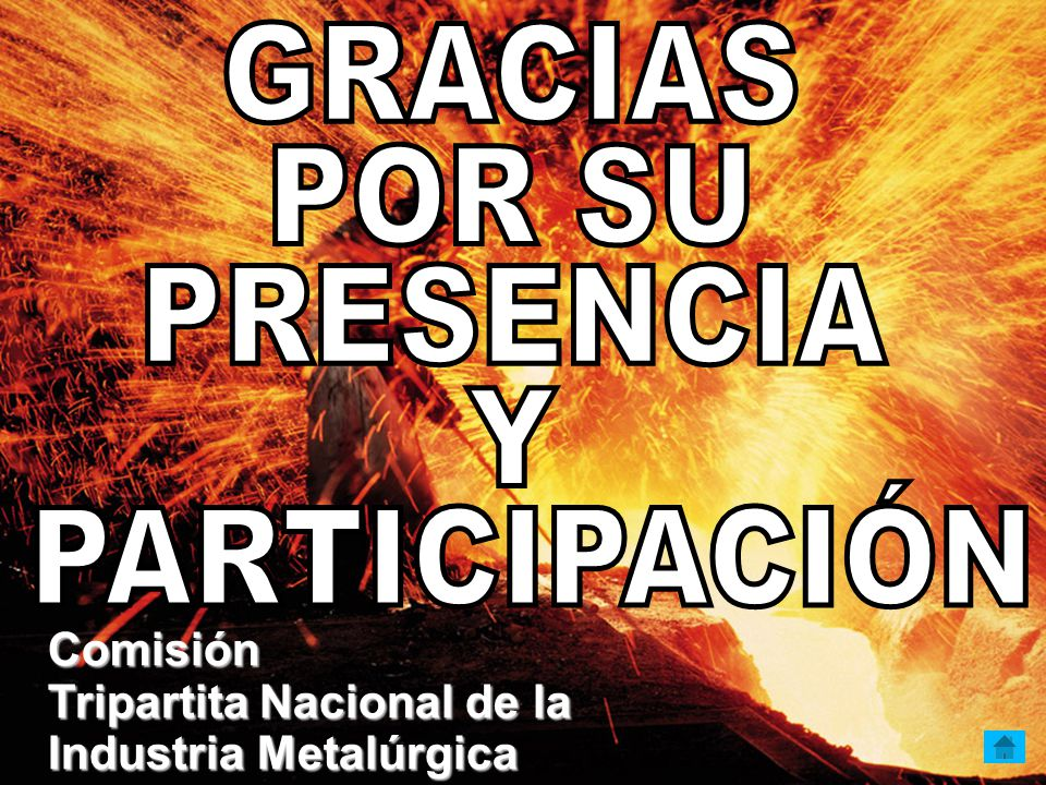 GRACIAS POR SU PRESENCIA Y PARTICIPACIÓN