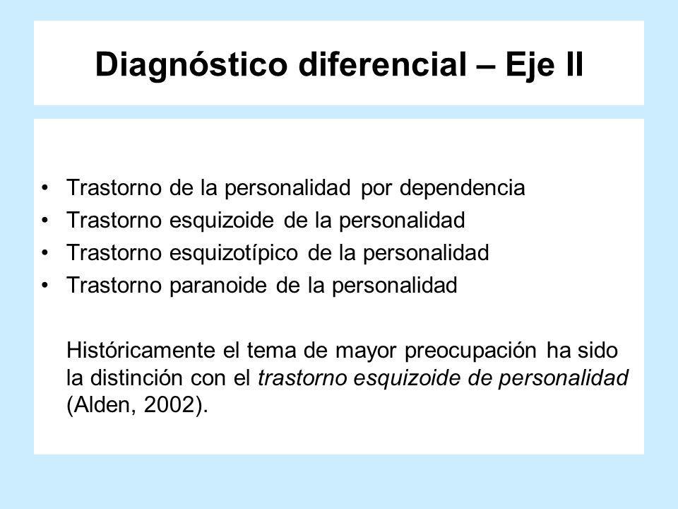Diagnóstico diferencial – Eje II