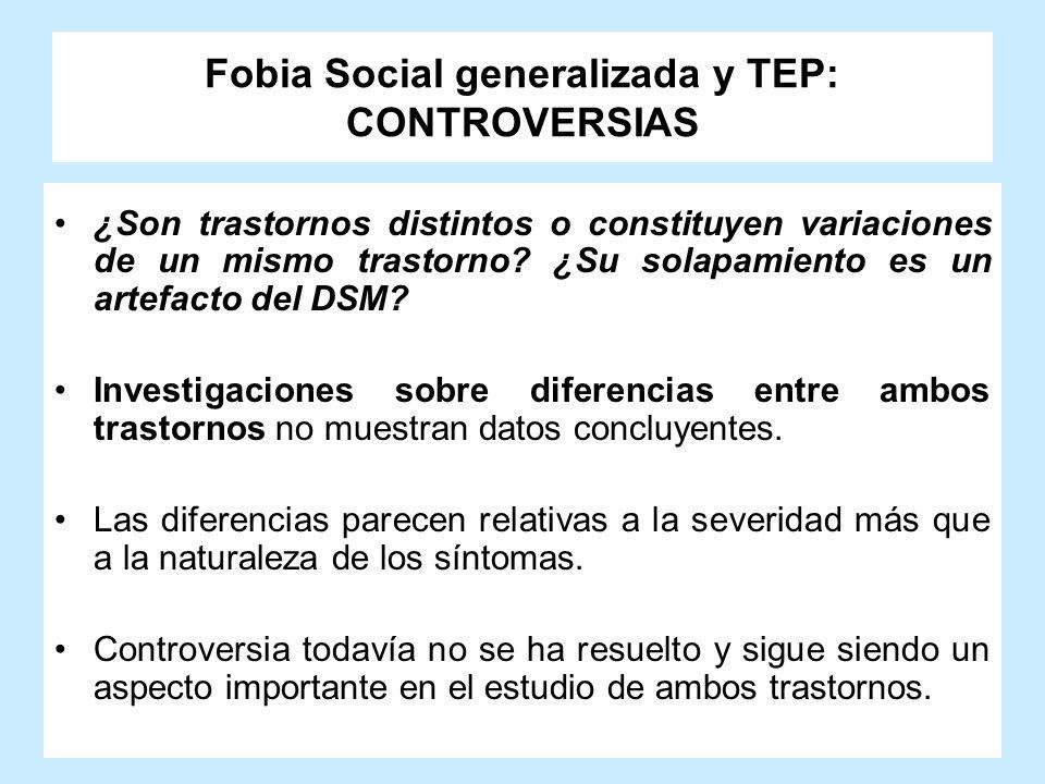 Fobia Social generalizada y TEP: CONTROVERSIAS