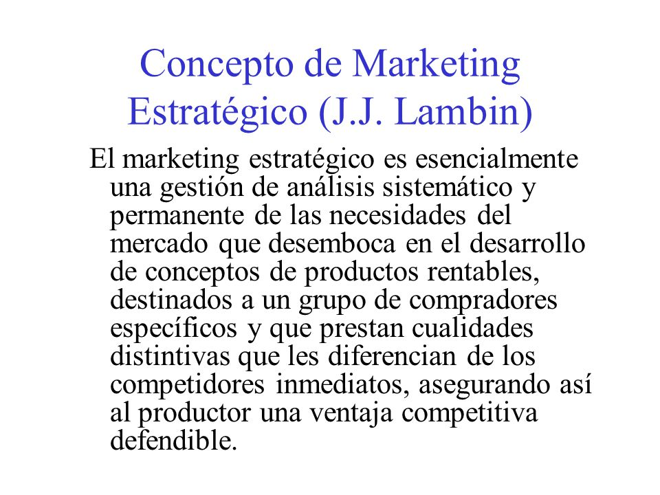 Concepto de Marketing Estratégico (J.J. Lambin)