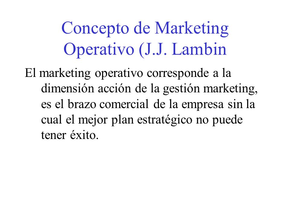 Concepto de Marketing Operativo (J.J. Lambin