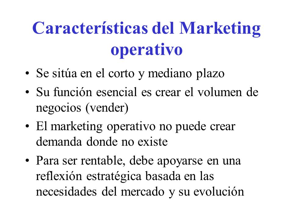 Características del Marketing operativo