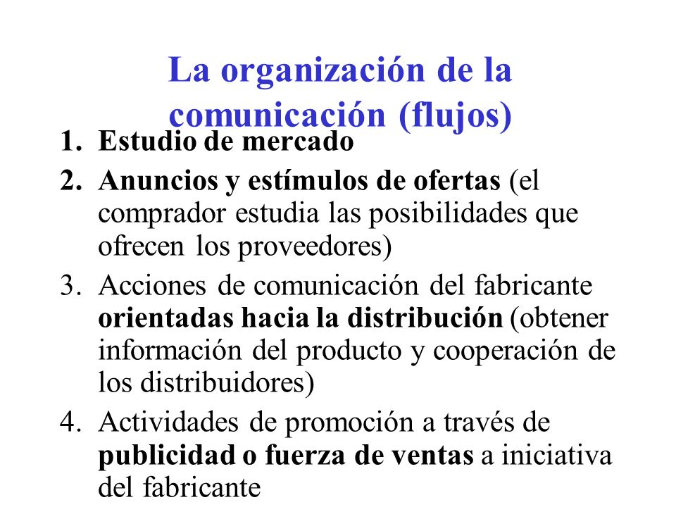 La organización de la comunicación (flujos)