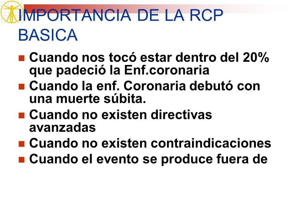 IMPORTANCIA DE LA RCP BASICA