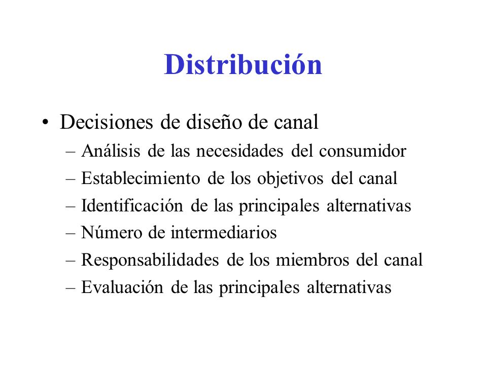 Distribución Decisiones de diseño de canal