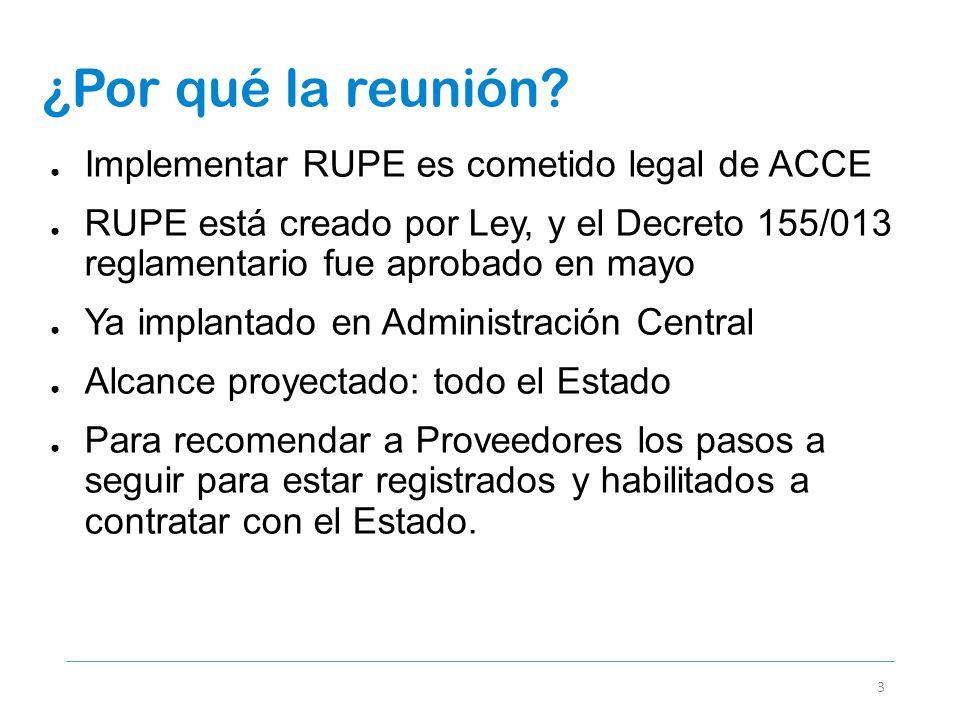 ¿Por qué la reunión Implementar RUPE es cometido legal de ACCE