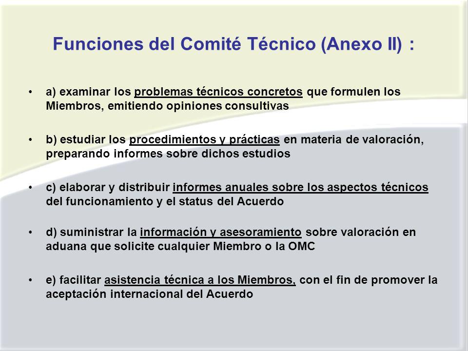 Funciones del Comité Técnico (Anexo II) :