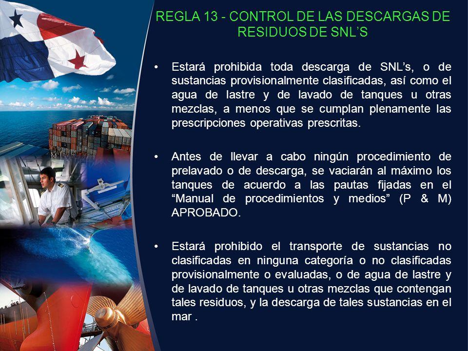 REGLA 13 - CONTROL DE LAS DESCARGAS DE RESIDUOS DE SNL'S