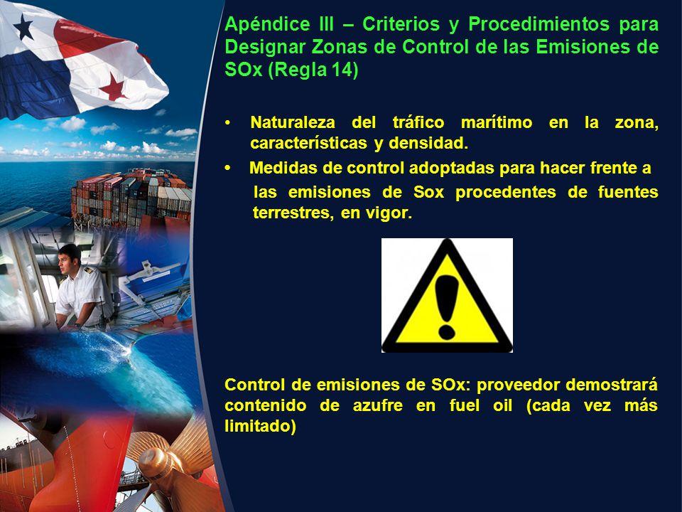 Apéndice III – Criterios y Procedimientos para Designar Zonas de Control de las Emisiones de SOx (Regla 14)