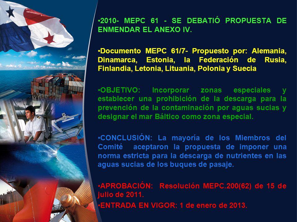 2010- MEPC 61 - SE DEBATIÓ PROPUESTA DE ENMENDAR EL ANEXO IV.