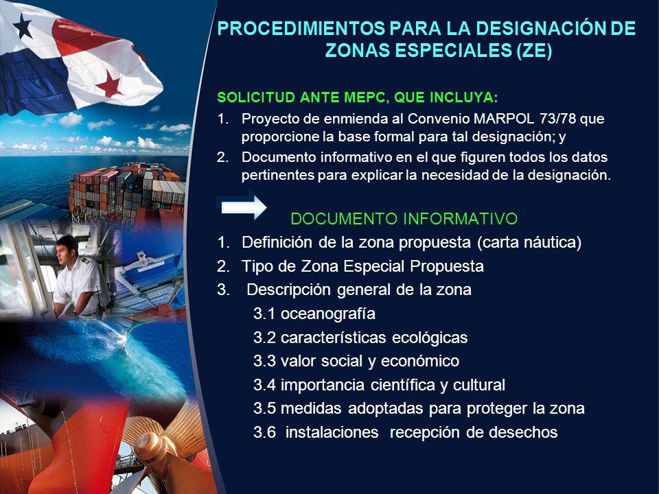 PROCEDIMIENTOS PARA LA DESIGNACIÓN DE ZONAS ESPECIALES (ZE)