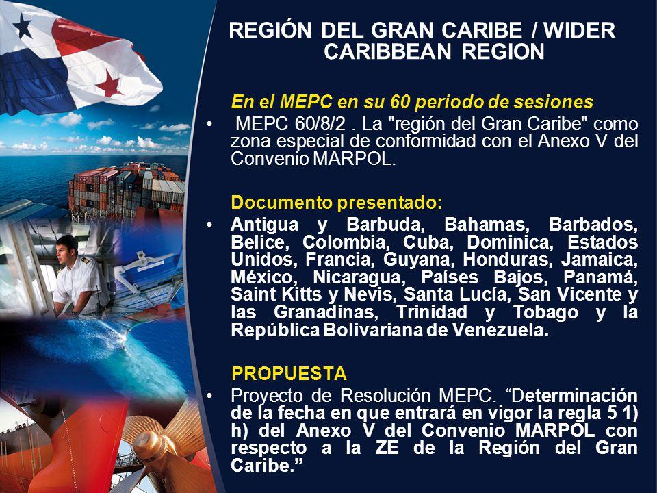 REGIÓN DEL GRAN CARIBE / WIDER CARIBBEAN REGION