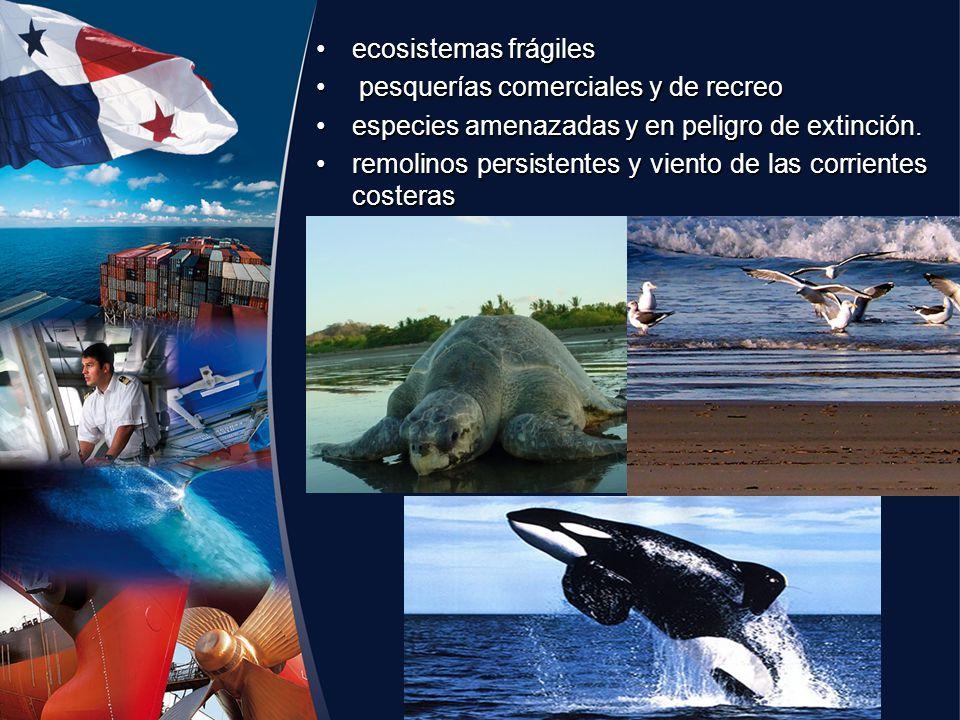 ecosistemas frágiles pesquerías comerciales y de recreo. especies amenazadas y en peligro de extinción.