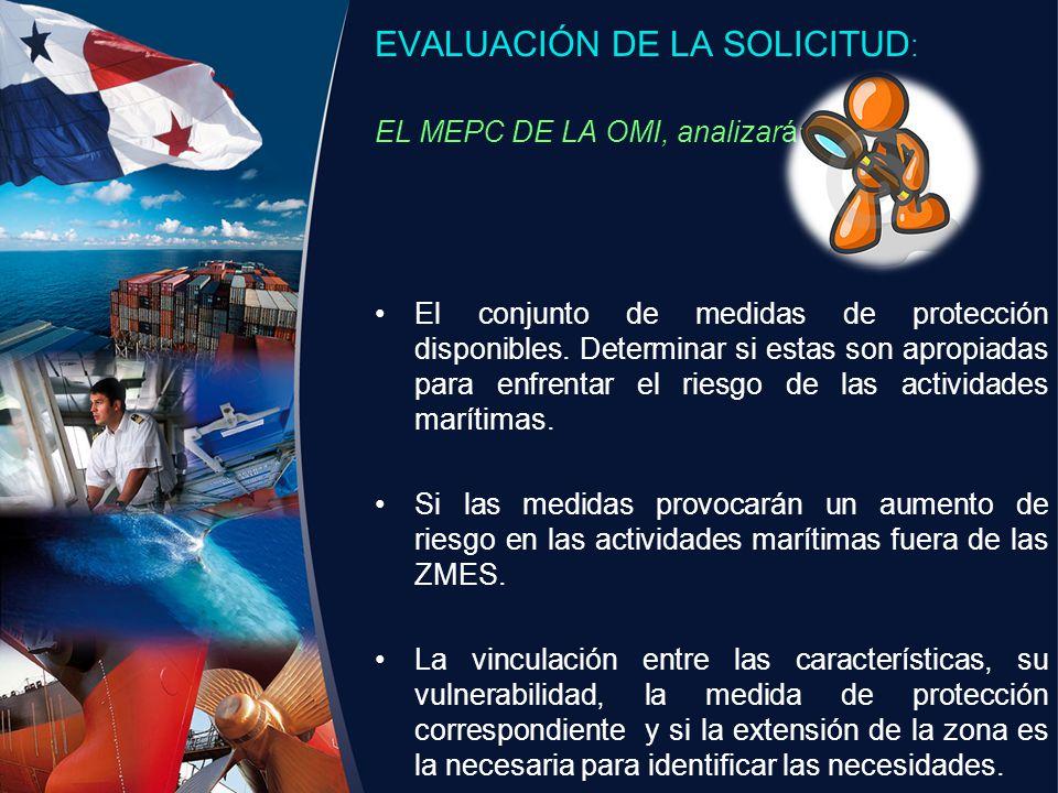 EVALUACIÓN DE LA SOLICITUD: