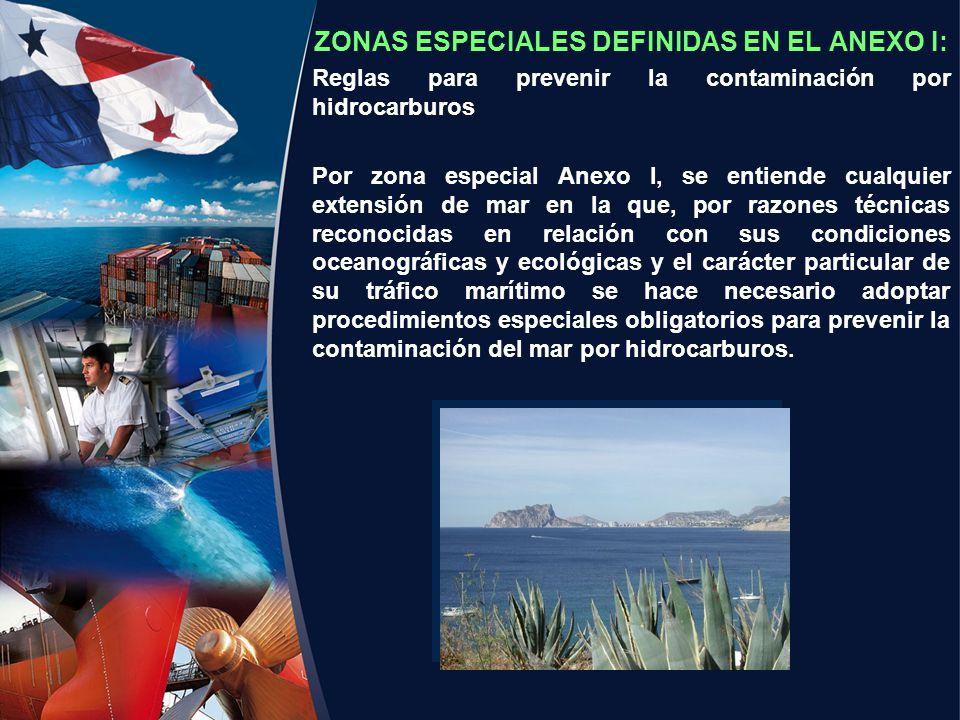 ZONAS ESPECIALES DEFINIDAS EN EL ANEXO I: