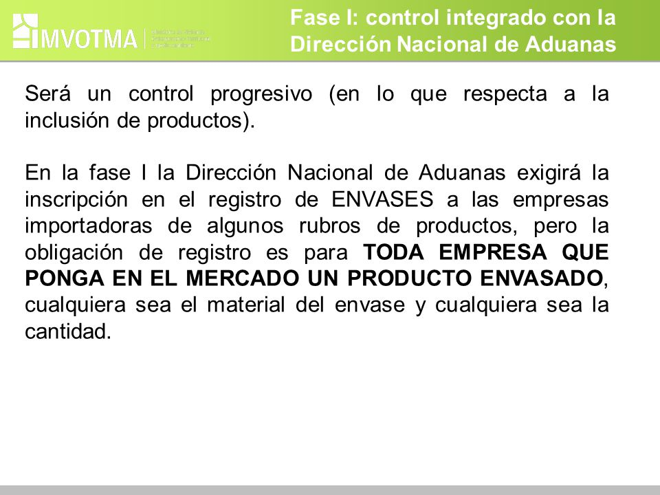 Fase I: control integrado con la Dirección Nacional de Aduanas