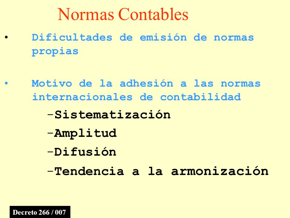 Normas Contables Sistematización Amplitud Difusión
